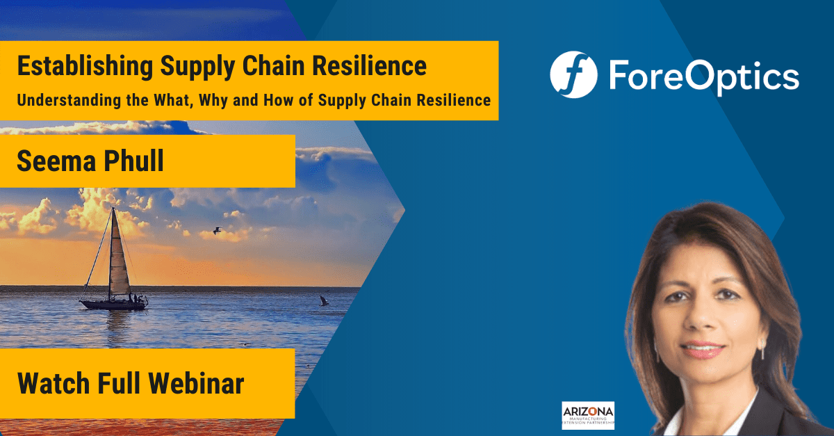 supply chain webinar by foreoptics, on building supply chain resilience