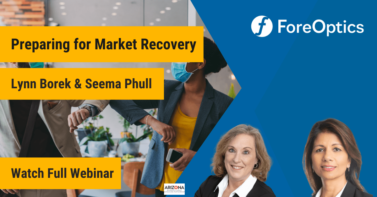 ForeOptics Webinar on Preparing for Market Recovery